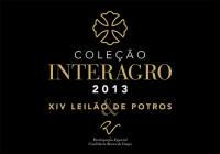 2013 - XIV Leilão de Potros Interagro & Leilão Coleção Interagro
