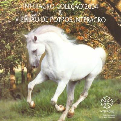 2004 - V Leilão de Potros Interagro & Leilão Coleção Interagro