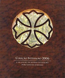 2006 - VII Leilão de Potros Interagro & Leilão Coleção Interagro