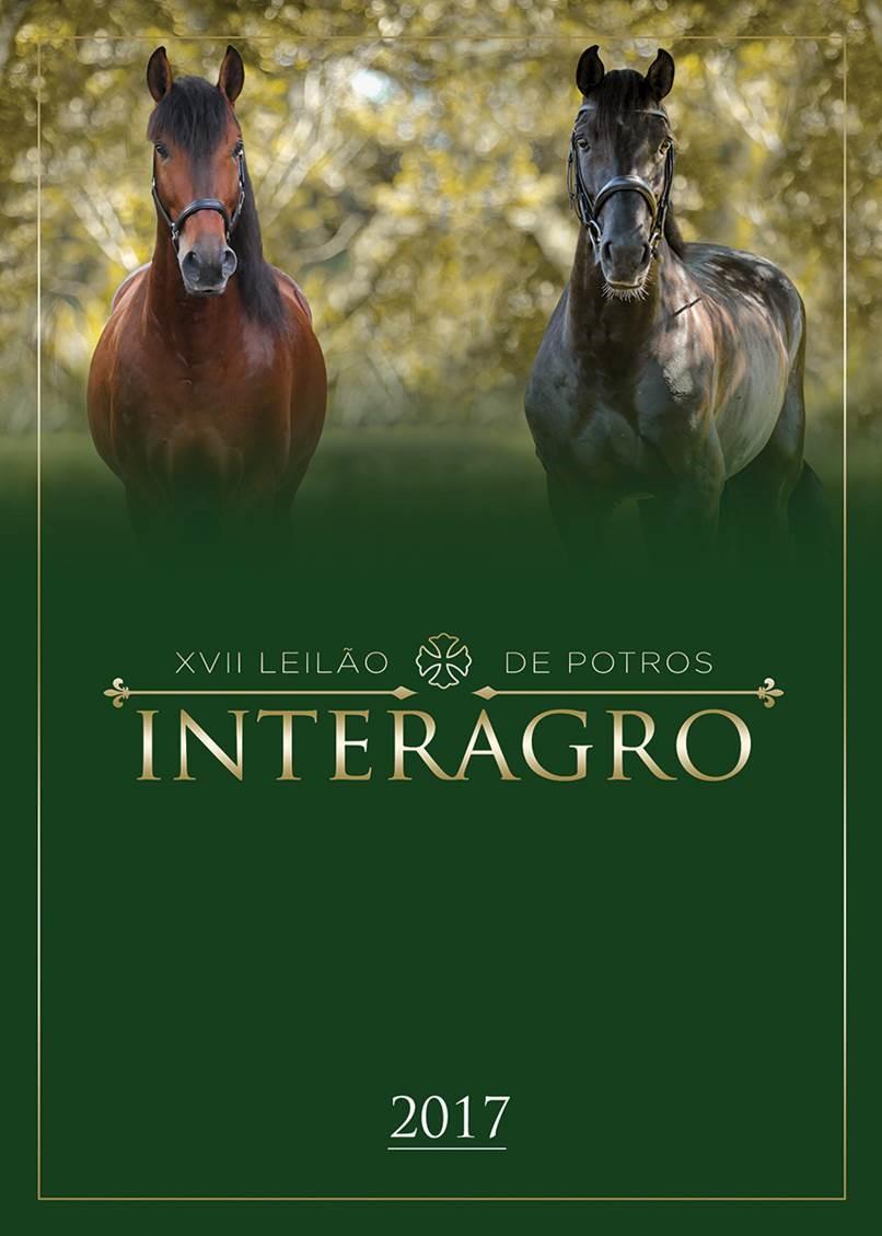 Catálogo do XVII Leilão de Potros Interagro a realizar-se dia 02/09/2017 em Itapira - SP.